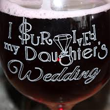 i survived my daughters wedding bola balloon wine glass set