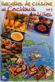 cuisine des antilles télécharger recettes de cuisine et cocktails des antilles vol 3