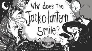why does the jack o lantern smile by basement city productions