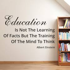 education is not the learning of facts wall decals albert request a custom order and have something made just for you