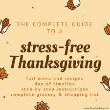 the complete guide to a stress free thanksgiving for four ally s