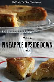 paleo pineapple upside down cake