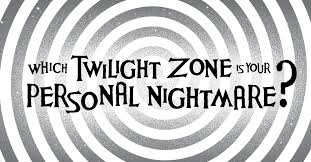Twilight Zone Love Is Blind Which Twilight Zone Episode Is Your Personal Nightmare