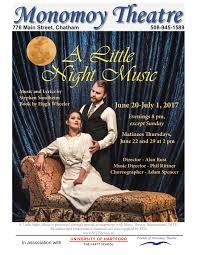 a little night music presented by monomoy theatre artscapecod