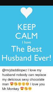 I Love My Husband Meme - funny the best husband ever meme image quotesbae
