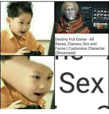 Customize Meme - destiny full game all races classes sex and faces customize