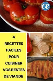 recette facile a cuisiner 4 recettes faciles pour cuisiner vos restes de viande au lieu de les