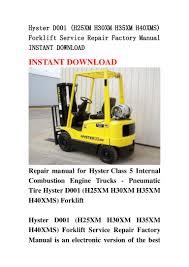 hyster d001 h25 xm h30xm h35xm h40xms forklift service repair facto u2026