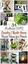 34 brilliant diy country rustic home decor ideas for porch i