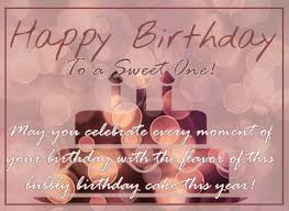 happy birthday to a sweet one free happy birthday ecards 123