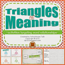 Meaning Of Antonym And Synonym Schoolhouse Talk Triangles Of Meaning Vocabulary Activities