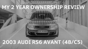 2003 audi rs6 avant 2003 audi rs6 avant 4b c5 my personal review in 2017 cc eng