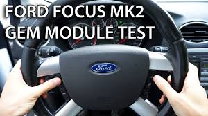 how to test gem module in ford focus mk1 car diagnostics