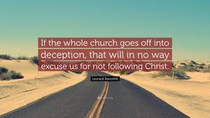 leonard ravenhill quote u201cif the whole church goes off into