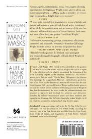 many masks a life of frank lloyd wright brendan gill