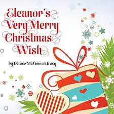 christmas wish eleanor s merry christmas wish