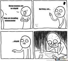 Memes Memes Everywhere - dolan memes everywhere by inmoeview meme center