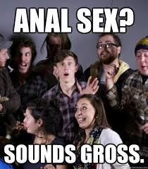 Closet Gay Meme - anal sex sounds gross closet gay guy quickmeme