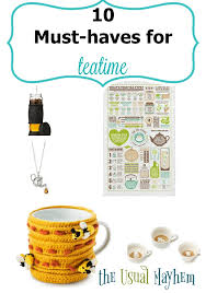 10 Must Haves For A by 10 Must Haves For Teatime The Usual