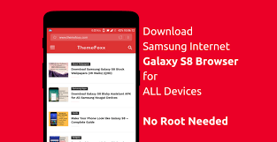 samsung browser apk samsung galaxy s8 browser apk for all android