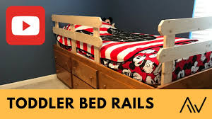 Bed Rail For Bunk Bed How To Make Simple Toddler Bed Rails Build