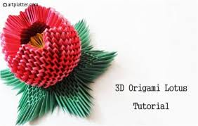 3d origami beginner tutorial 3d origami lotus instructions art platter