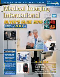 medical imaging international august 2016 by globetech issuu