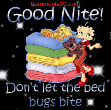 Dont Let The Bed Bugs Bite Images Pictures Comments Graphics Scraps For Facebook Google