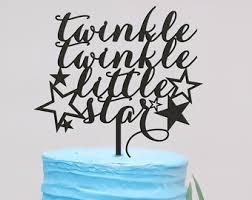 twinkle twinkle cake topper twinkle twinkle cake topper baby shower cake topper