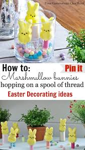 Easter Yard Decoration Ideas by Easter Decorating Ideas Easter Candy Four Generations One Roof