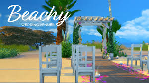 wedding arches in sims 4 sims 4 wedding venue series beachy venue