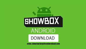 showbox android free showbox for android free showbox apk showbox for pc