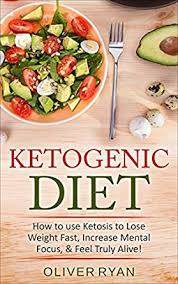 ketogenic diet how to use ketosis to lose weight increase mental