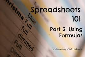 Formulas For Spreadsheets Spreadsheets 101 How To Use Formulas