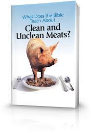 what does the bible teach about clean and unclean meats united