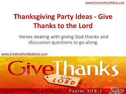 thanksgiving ideas give thanks to the lord