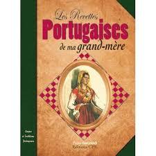 livre cuisine portugaise les recettes portugaises de nos grands mères achat vente livre