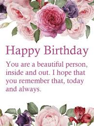 birthday wishes you are a beautiful person flower happy birthday wishes card