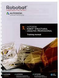 Autodesk Robot Structural Analysis Training Manual Pdf