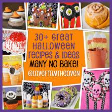 30 halloween recipes u0026 ideas many no bake love from the oven