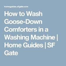Washing A Down Comforter At Home Best 25 Washing Down Comforter Ideas On Pinterest Down