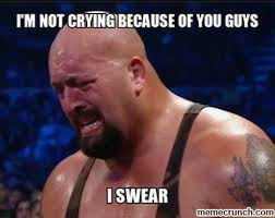 Guy Crying Meme - m not crying because of you guys