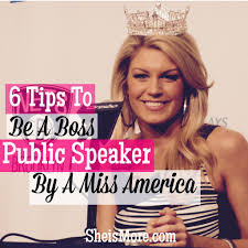 6 public speaking tips from a miss america she is more she is