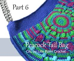 crochet band peacock bag cal part 6 lillabjörn s crochet world
