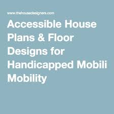 Floor Plans For Handicap Accessible Homes 1292 Best Disability Is An Art Images On Pinterest Wheelchairs