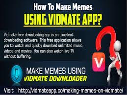Make Memes Free - how to make memes using vidmate app