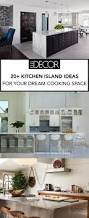20 best kitchen islands kitchen design and kitchen island ideas