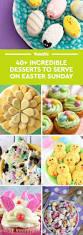 48 best easter desserts easy ideas for easter dessert recipes