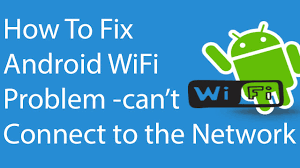 android phone wont connect to wifi fix android wifi problem can t connect to the network