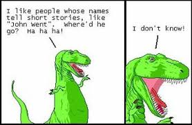 Meme Dinosaur - short joke dinosaur john went meme comics and memes